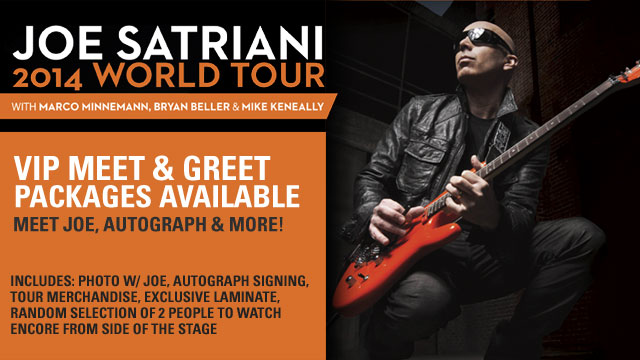 JOE SATRIANI EUROPE 2014 - VIP MEET & GREET PACKAGES
